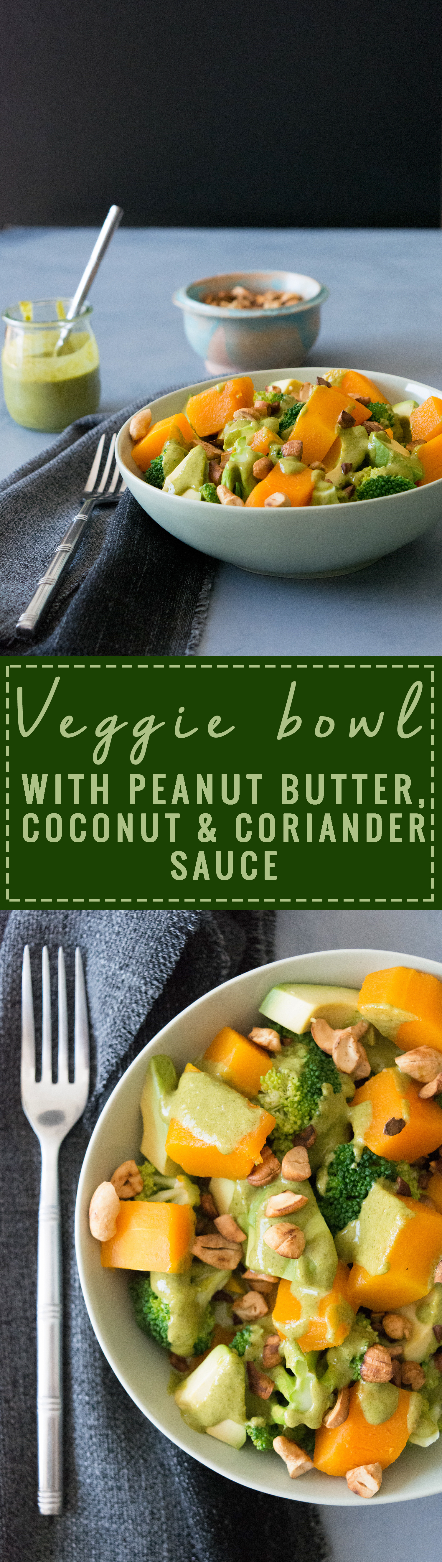 Veggie Bowl with Peanut Butter, Coconut & Coriander Sauce